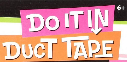 duck tape motto