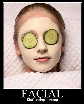 wrong kind of facial