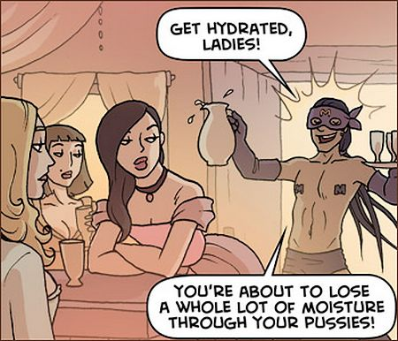 ""\""""Get hydrated, ladies! You're about to lose a whole lot of moisture through your pussies...""""""450|386|?|en|2|a07c075b1ce712396716c875319bdeac|False|NSFW|0.2923584580421448