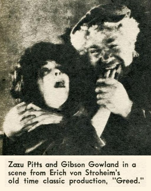 Zazu Pitts and Gibson Gowand in a scene from Erich von Stroheim's old time classic production Greed.