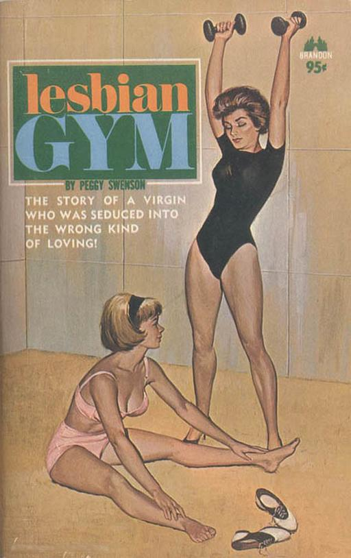 lesbian gym: the story of a virgin who was seduced into the wrong kind of loving