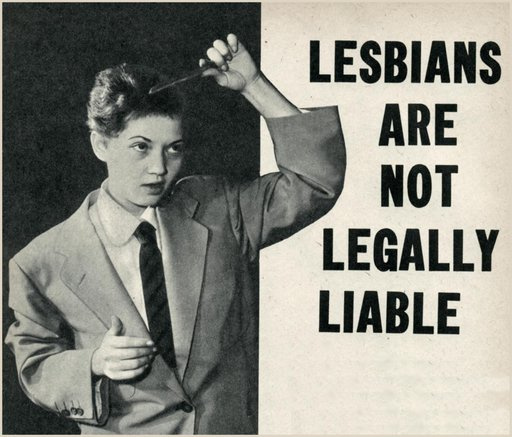 """lesbian impunity as explained in Sir! magazine, 1957: """"Lesbians Are Not Legally Liable"""""""