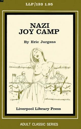 Nazi Joy Camp pornographic novel from 1972
