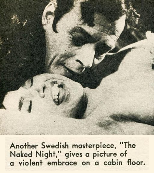 another Swedish masterpiece The Naked Night gives a picture of a violent embrace on a cabin floor